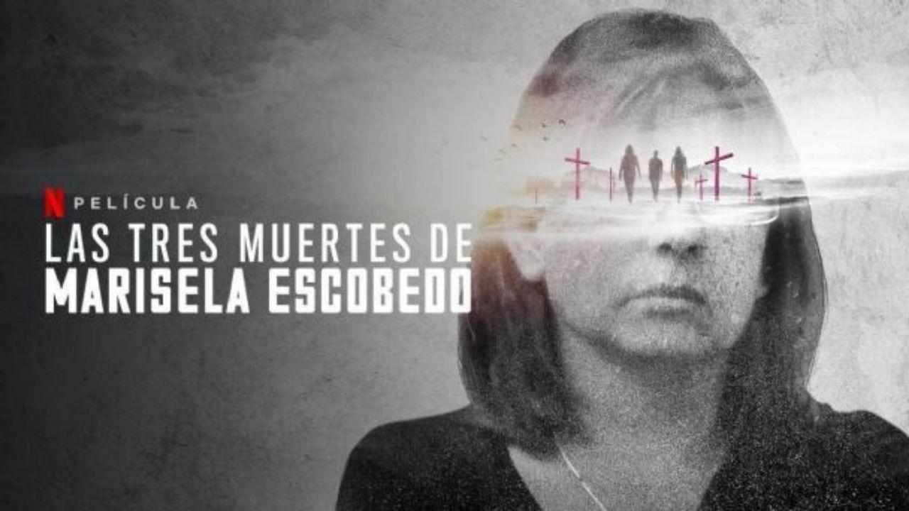 Las Tres Muertes de Marisela Escobedo se estrena en Netflix